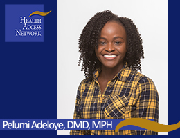 Dr. Pelumi Adeloye, DMD, MPH, Discusses Maintaining your Oral Health During the COVID-19 Outbreak