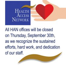 All HAN Offices will be closed Thursday, September 30, 2021